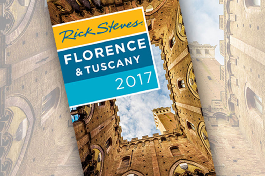 The Rick Steves Florence Tuscany Guide